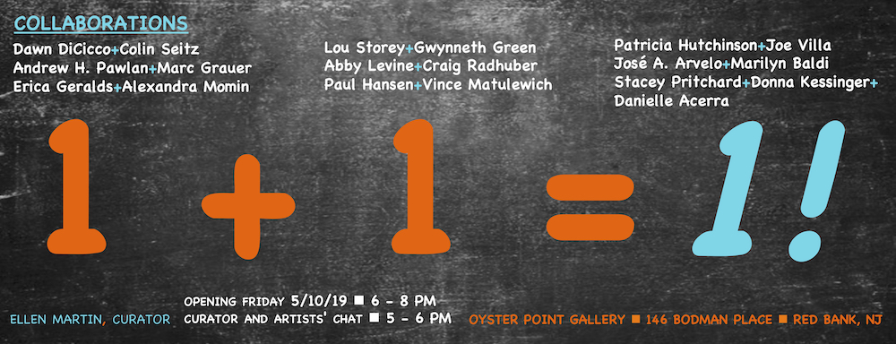 1 + 1 = 1 is Ellen Martin's sixth curated art exhibition at the Oyster Point Hotel. She selected nine teams of artist to create art works.